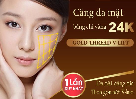 Căng da mặt bằng chỉ vàng 24k - Gold Thread V-Lift