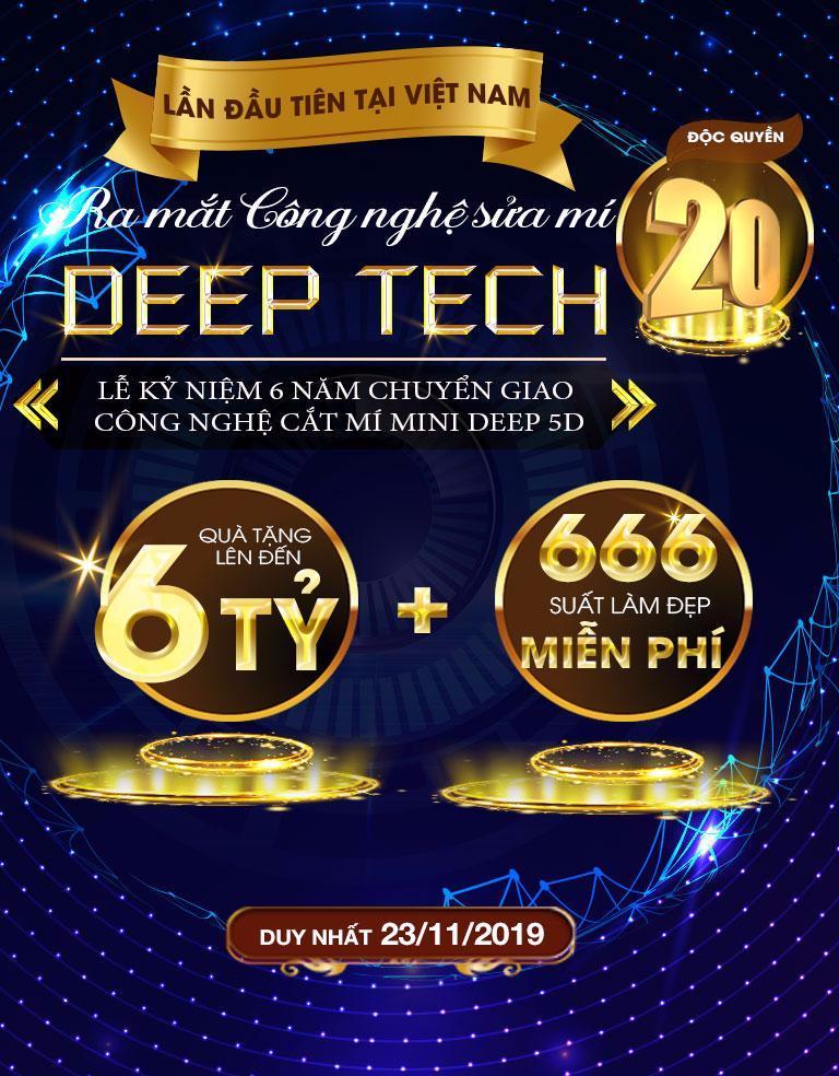 Ra mắt công nghệ sửa mí Deep Tech20