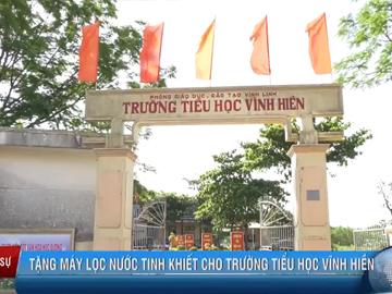 Bác Sĩ Hải Lê Tặng Máy Lọc Nước Cho Trường Tiểu Học Vĩnh Hiền - Quảng Trị