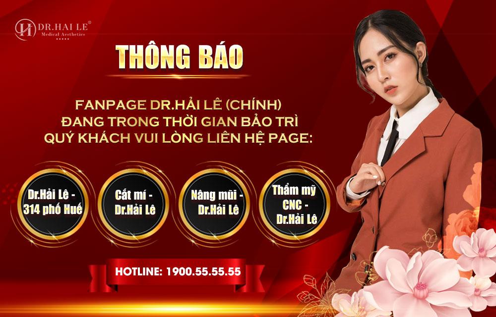THÔNG BÁO: Fanpage Facebook Viện Thẩm Mỹ Y Khoa Dr.Hải Lê đang trong thời gian bảo trì